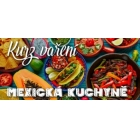 ElektroCZ.com Kurz vaření - Mexická kuchyně